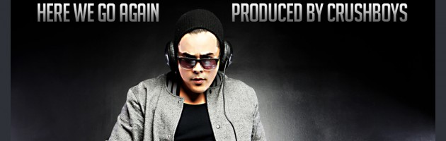 FREE DOWNLOAD! D.U.Ivan – Here We Go Again (produced by CRUSHBOYS)