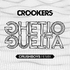 CROOKERS – Ghetto Guetta (CRUSHBOYS Remix)