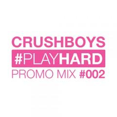 #PLAYHARD Promo Mix #002